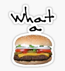Burger Is A Permanent Friend To Your Family. Sticker