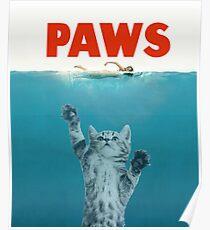 Paws - Cat Kitten Meow Parody T Shirt Poster