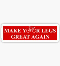 Make Your Legs Great Again Sticker