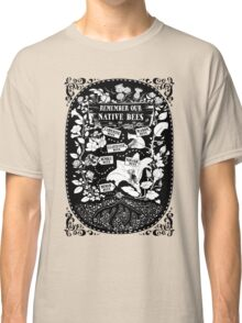 Our Native Bees Classic T-Shirt