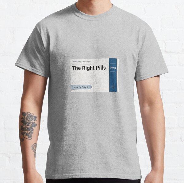 The Right Pills Classic T-Shirt