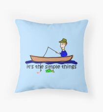 Fishing - Simple Things Throw Pillow
