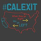 CALEXIT by MKDeltaDesigns