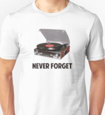 Never Forget Vinyl Record Players T-Shirt