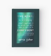 Carrie Fisher - Stay Afraid, but... Hardcover Journal