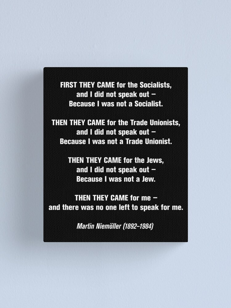 Alternate view of First they came for... Canvas Print