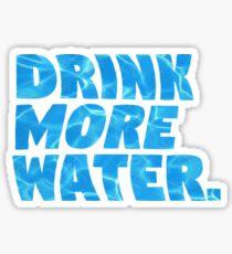 drink more water Sticker