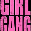 Girl Gang by Penelope Barbalios