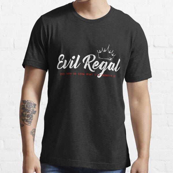Evil Regal - White Essential T-Shirt