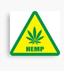 Caution Hemp Marijuana sign Canvas Print