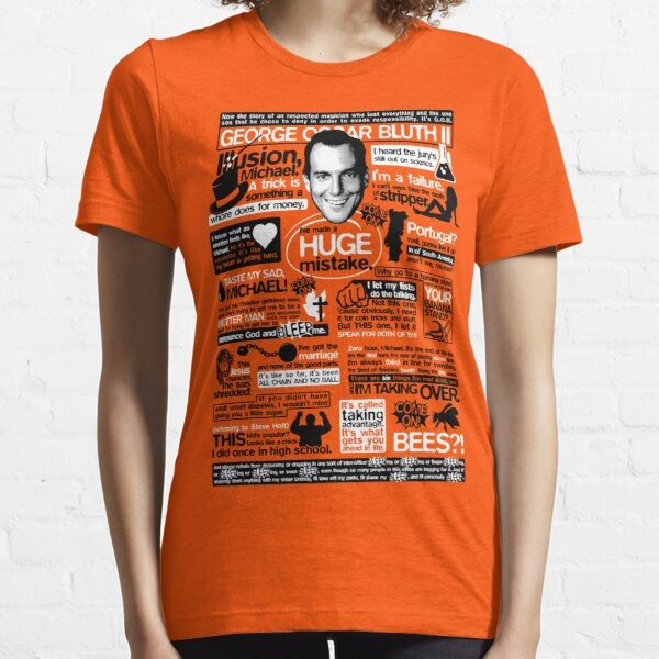 The Wise Words of GOB Essential T-Shirt