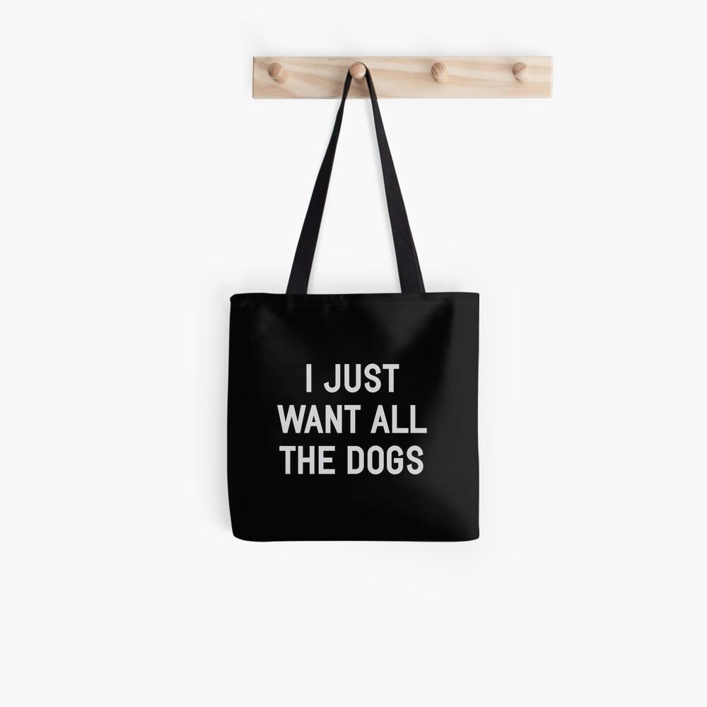 Ich will nur alle Hunde Stofftasche