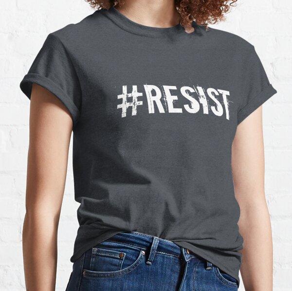 #RESIST Classic T-Shirt