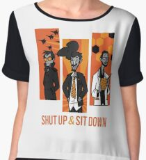 Shut Up and Sit Down Women's Chiffon Top