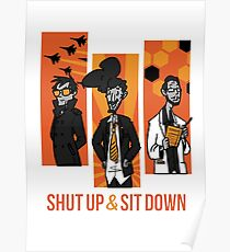 Shut Up and Sit Down Poster