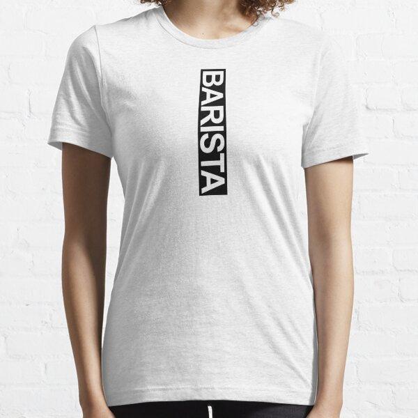 Barista Coffee Lover Espresso Late Art Text Essential T-Shirt