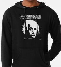 Sudadera con capucha ligera Rule Albert Einstein T-Shirt Imagination Is More Important Than Knowledge