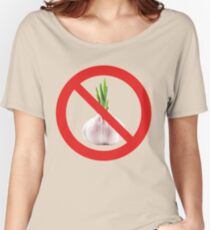 Not stinks of garlic. Women's Relaxed Fit T-Shirt
