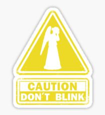 Don't Blink Sticker