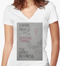 saving people, hunting things, the family business Women's Fitted V-Neck T-Shirt
