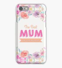 Best Mum in the World iPhone Case/Skin