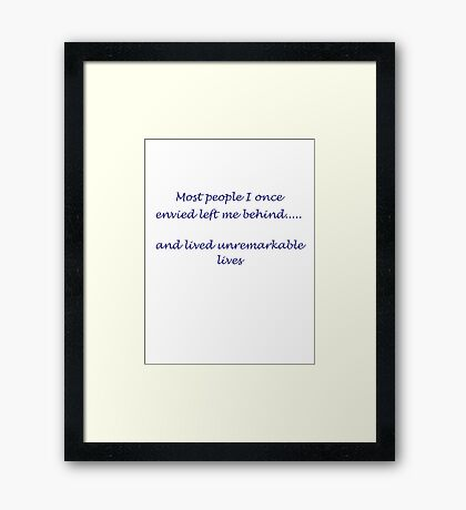 Unremarkable Lives Framed Print