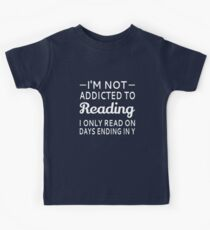 I'm Not Addicted To Reading Kids Tee