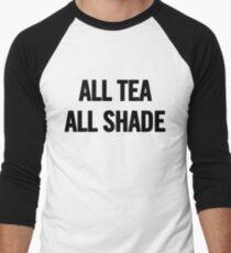 All Tea, All Shade (Black) T-Shirt iPhone Case Men's Baseball ¾ T-Shirt