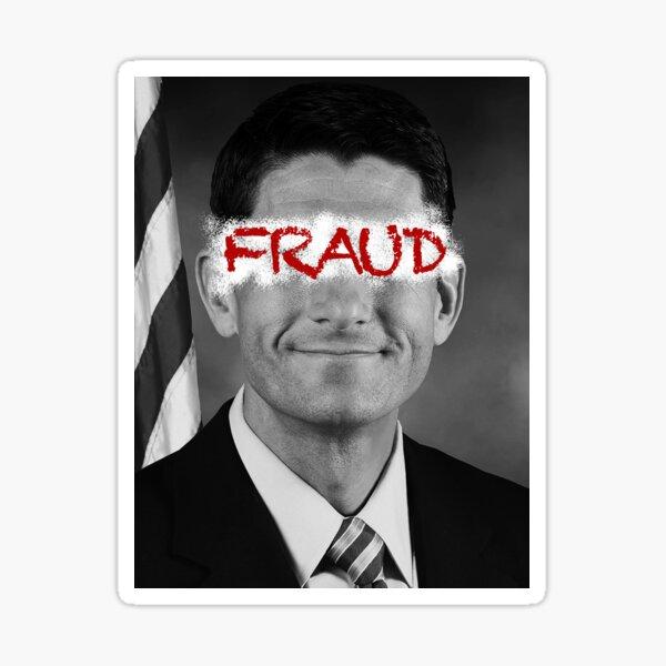 Paul Ryan - Fraud Sticker
