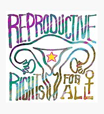 REPRODUCTIVE rights for ALL Photographic Print