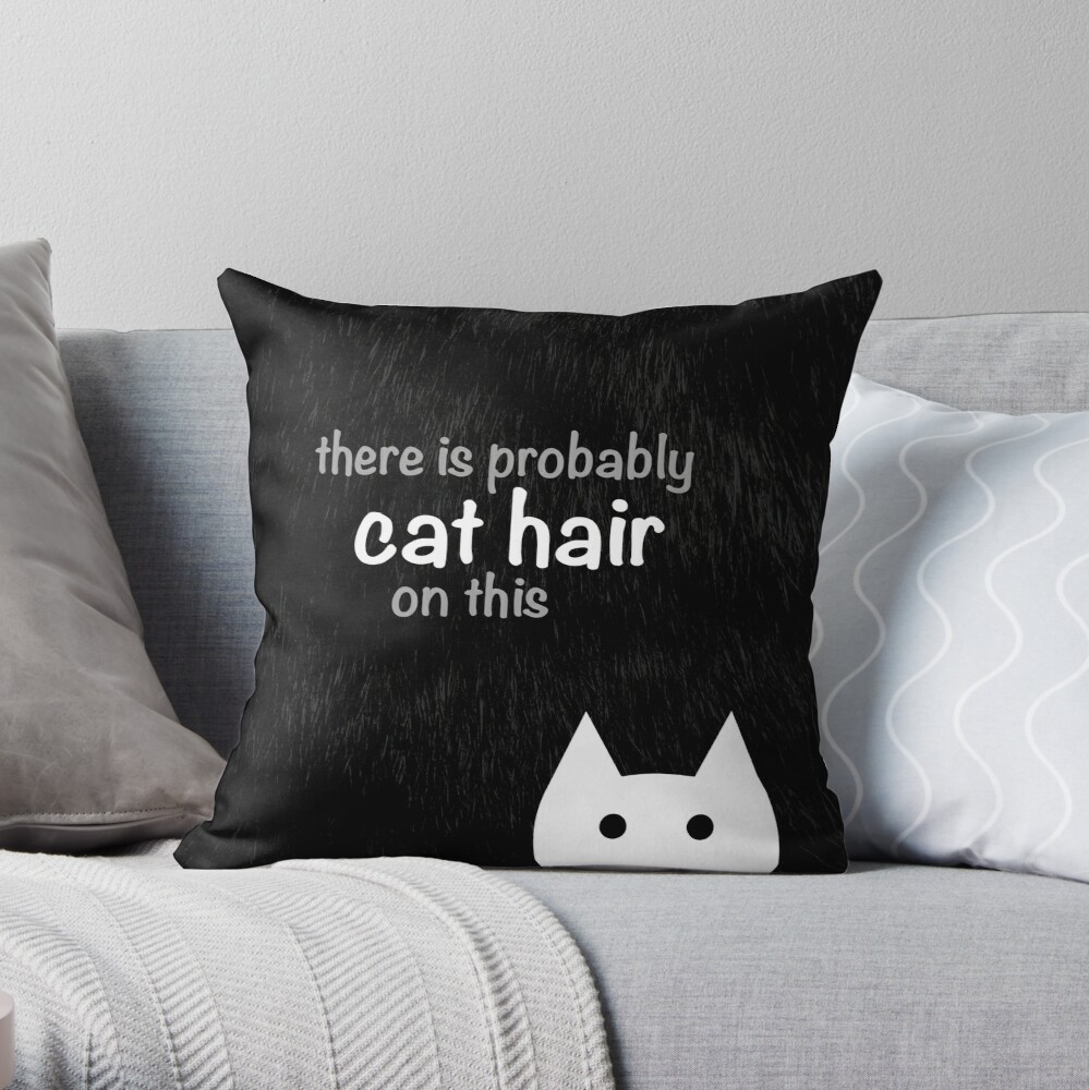 Cat Hair - Furry Edition Throw Pillow