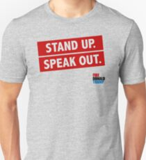 Stand Up. Speak Out. Fire Donald Trump. Unisex T-Shirt