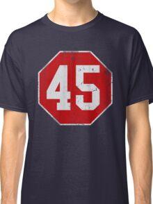 Stop 45 Anti Trump Protest Classic T-Shirt