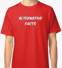 Alternative Facts by Basement Mastermind Classic T-Shirt