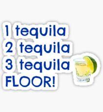 tequila. Sticker