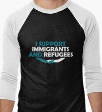 I Support Immigrants and Refugees T-Shirt