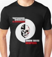 Professional Wrestling Deserves More Respect  T-Shirt