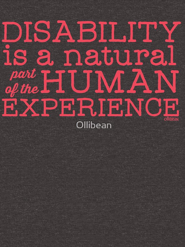 """""""Behinderung ist ein natürlicher Teil der menschlichen Erfahrung"""" von Ollibean"""