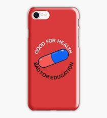 Capsule - Good For Health. Bad For Education. ver.front iPhone Case/Skin
