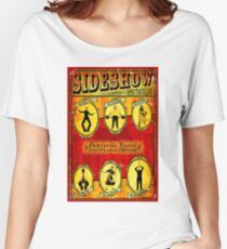 SIDESHOW SPECTACULAR; Vintage Circus Advertising Print Women's Relaxed Fit T-Shirt