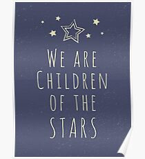 We are children of the stars Poster