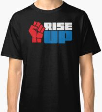 RISE UP (red white blue) Classic T-Shirt