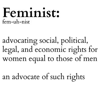 Feminist Defined by RdwnggrlDesigns