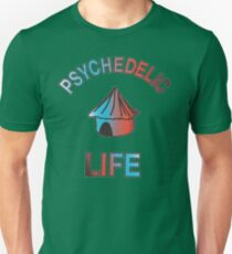 Psychedelic Life  Unisex T-Shirt