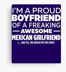 Mexican Girlfriend  Canvas Print