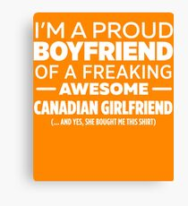 Canadian Girlfriend  Canvas Print