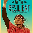 We The Resilient by 4biddenPlastic