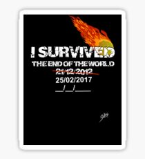 I survived the end of the world Sticker