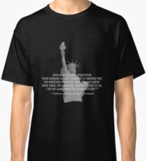 "Statue of Liberty quote with ""presidential"" fine print Classic T-Shirt"