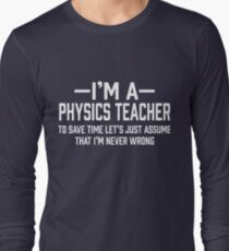 Physics Teacher Long Sleeve T-Shirt